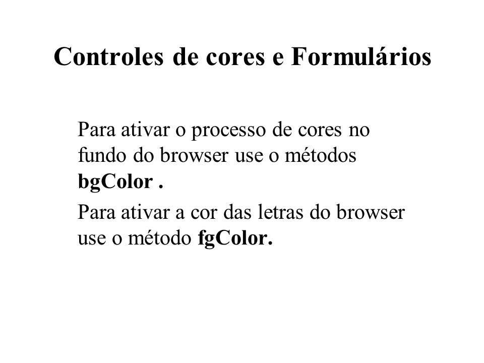 Controles de cores e Formulários