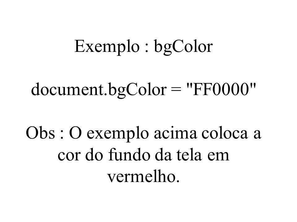 Exemplo : bgColor document