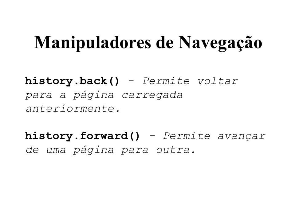 Manipuladores de Navegação history