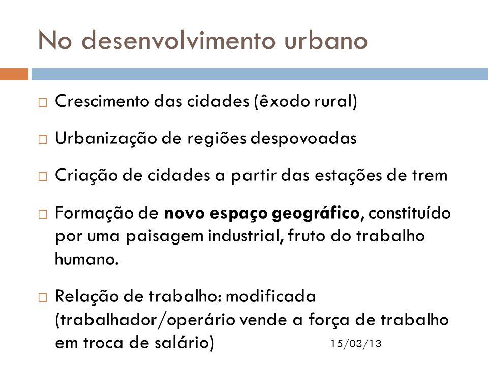 No desenvolvimento urbano