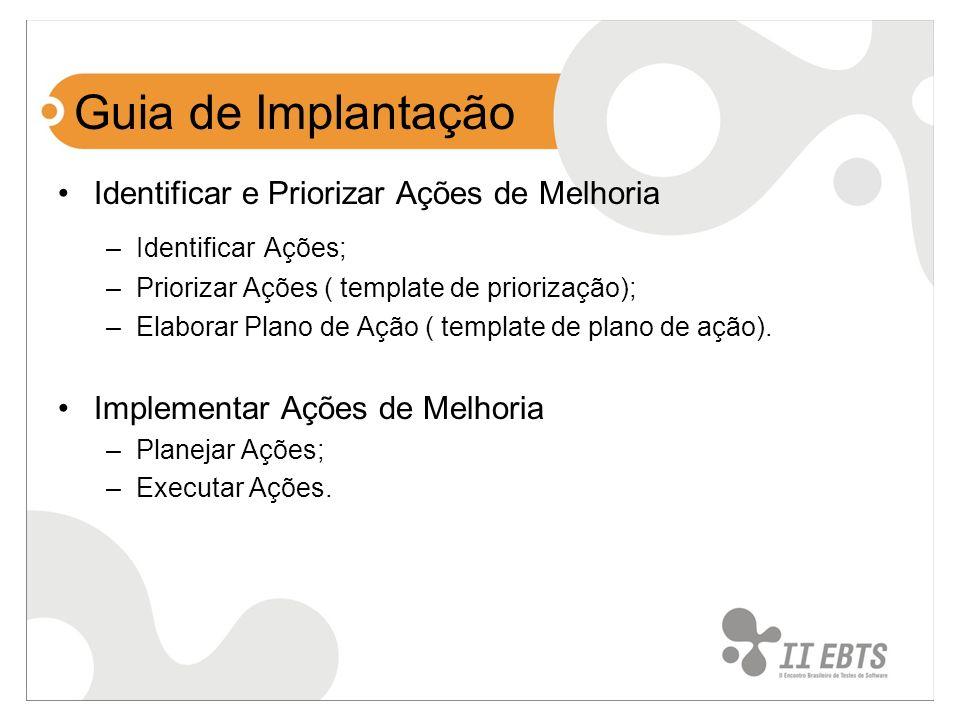 Guia de Implantação Identificar e Priorizar Ações de Melhoria