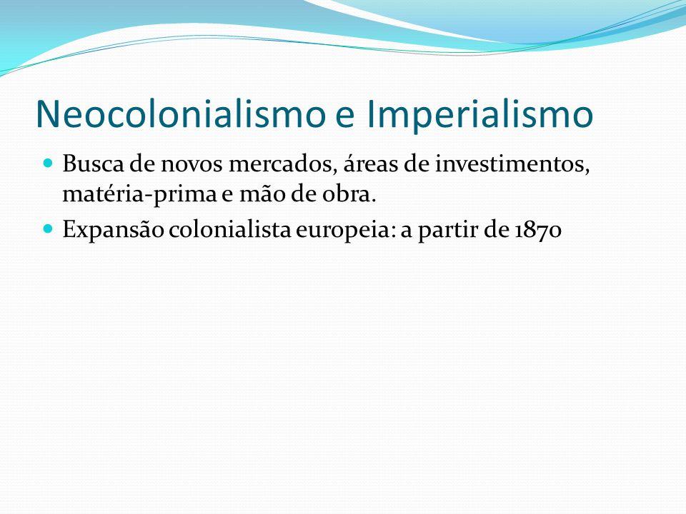 Neocolonialismo e Imperialismo
