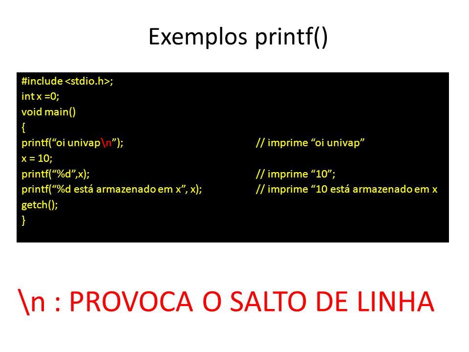 \n : PROVOCA O SALTO DE LINHA