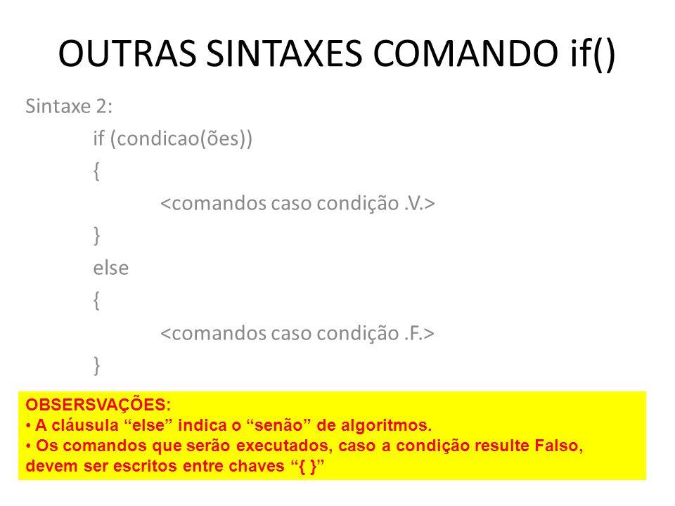 OUTRAS SINTAXES COMANDO if()