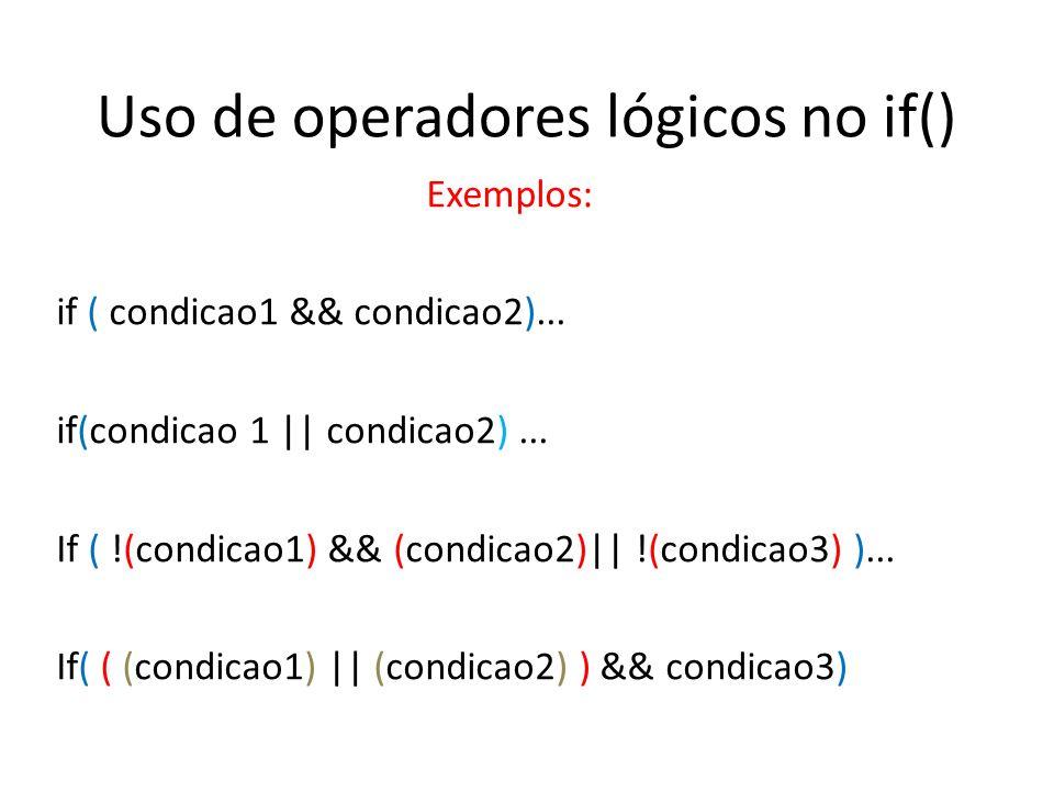 Uso de operadores lógicos no if()