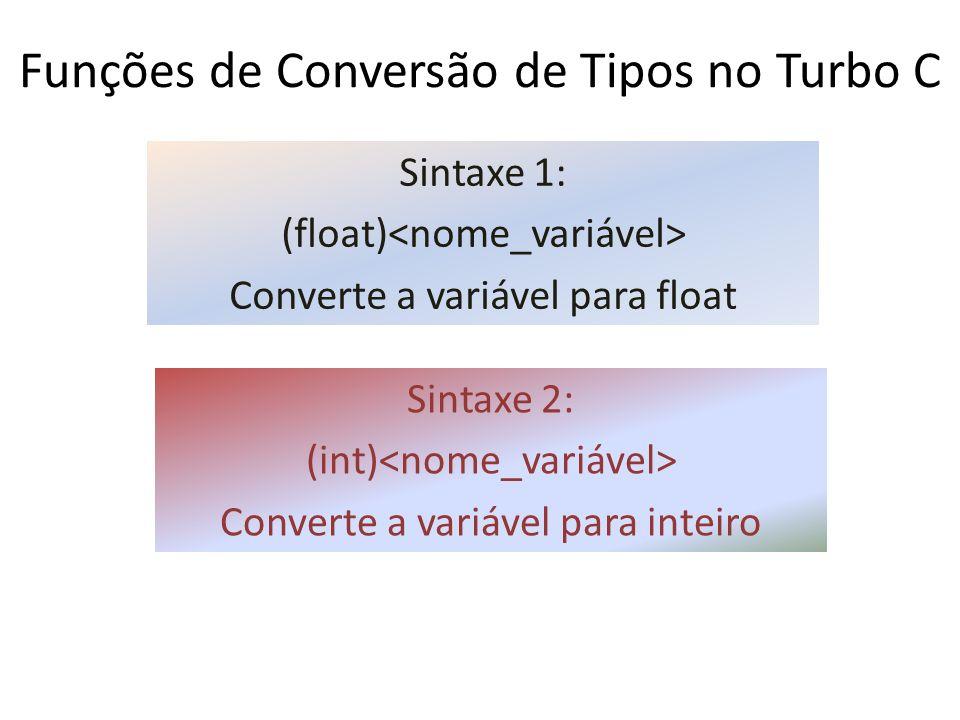 Funções de Conversão de Tipos no Turbo C