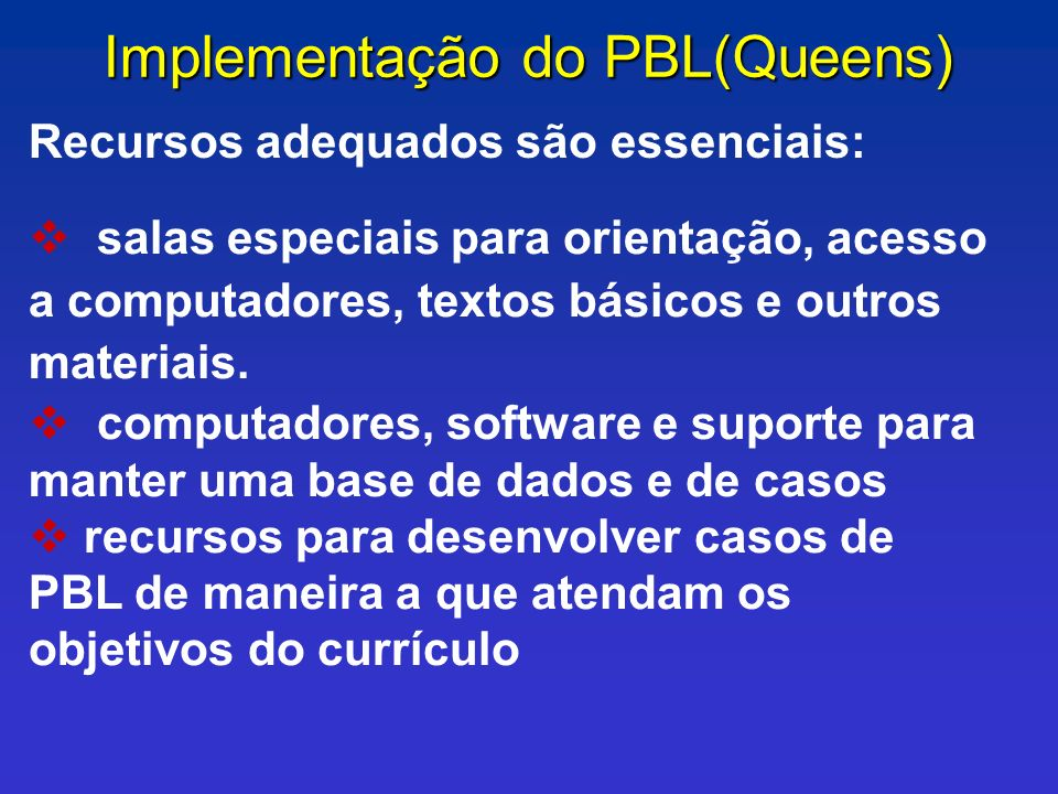 Implementação do PBL(Queens)