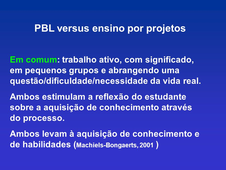 PBL versus ensino por projetos