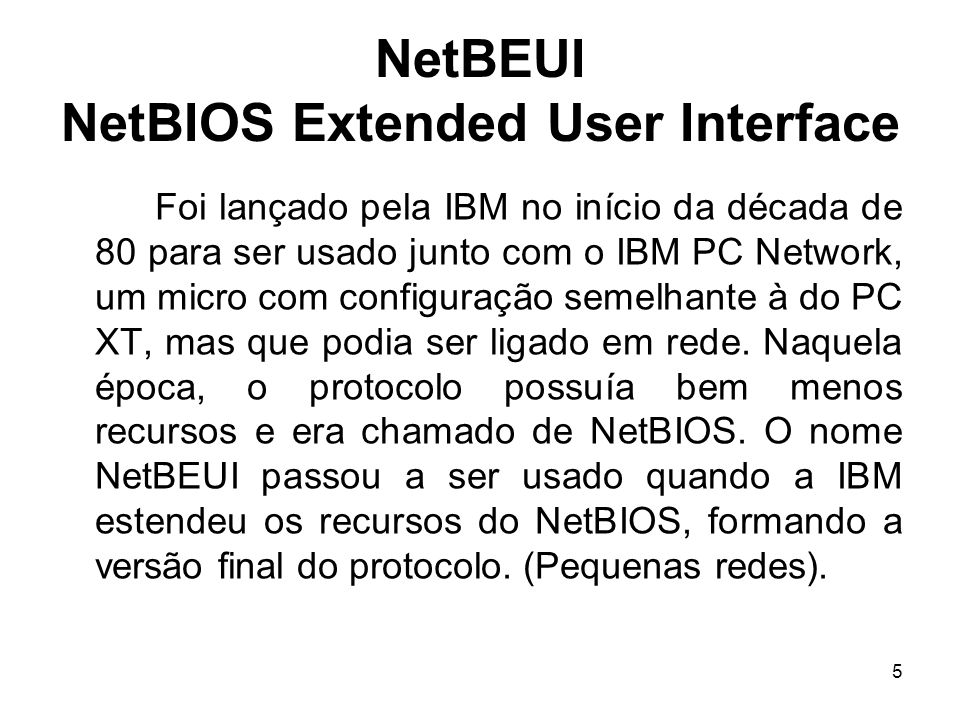 NetBEUI NetBIOS Extended User Interface