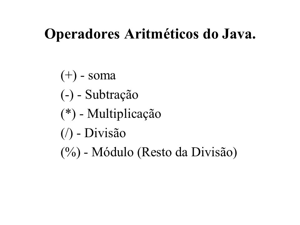 Operadores Aritméticos do Java.