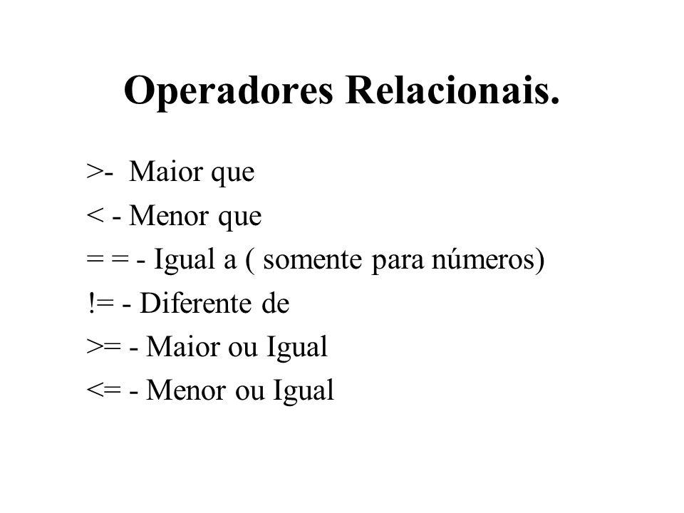 Operadores Relacionais.