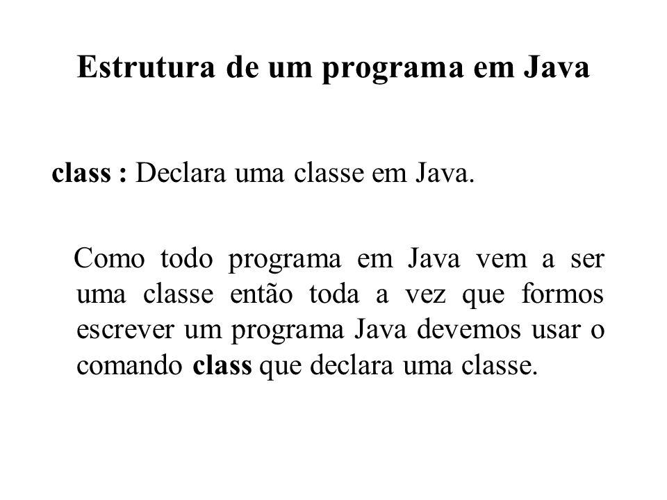 Estrutura de um programa em Java