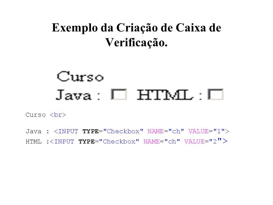 Exemplo da Criação de Caixa de Verificação.