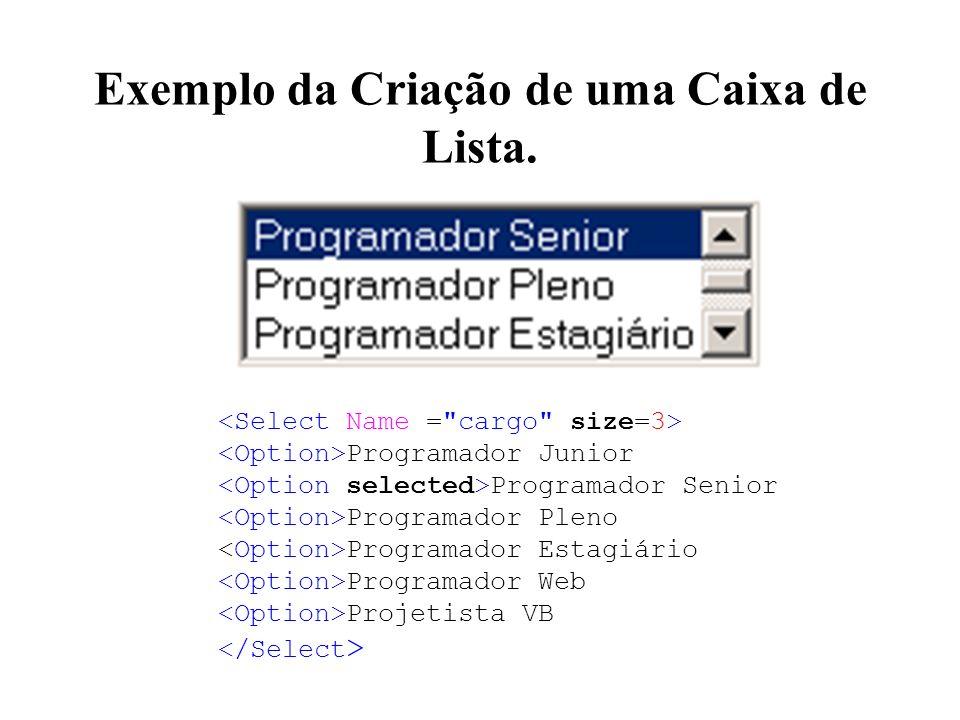 Exemplo da Criação de uma Caixa de Lista.