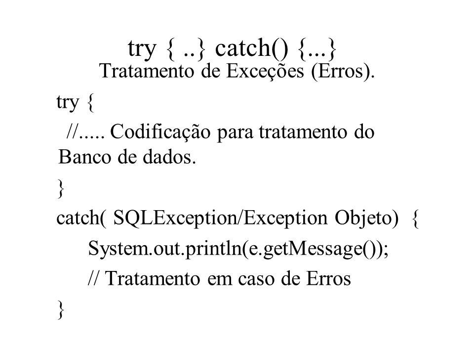 Tratamento de Exceções (Erros).