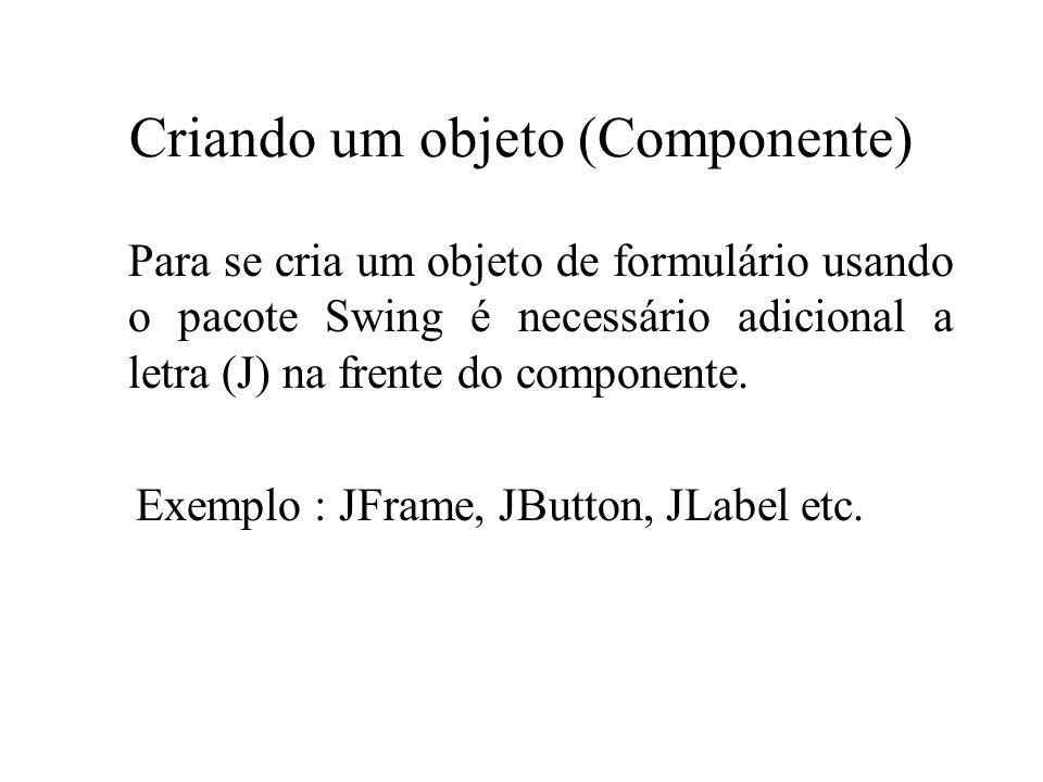 Criando um objeto (Componente)
