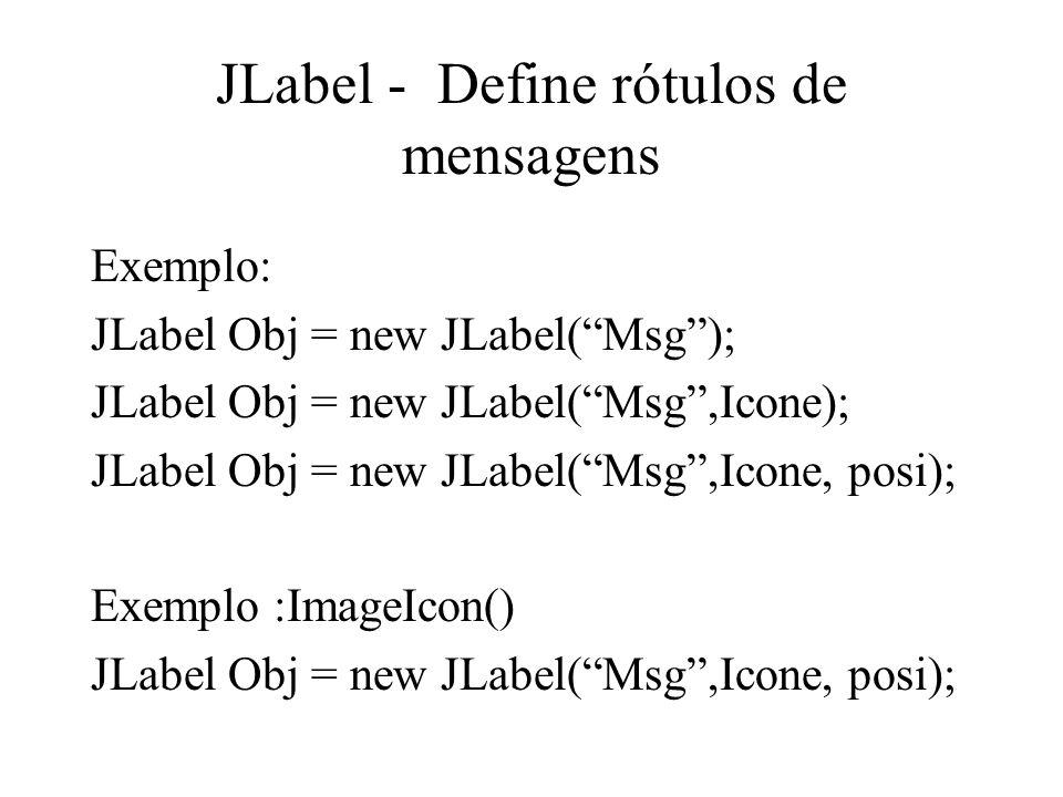 JLabel - Define rótulos de mensagens