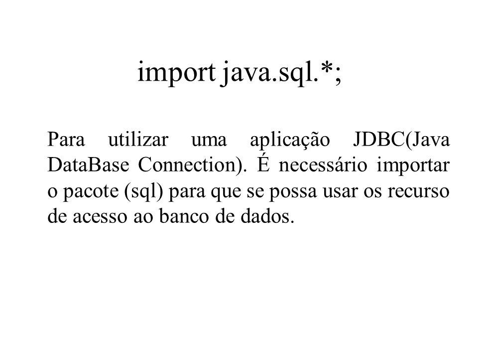 import java.sql.*;