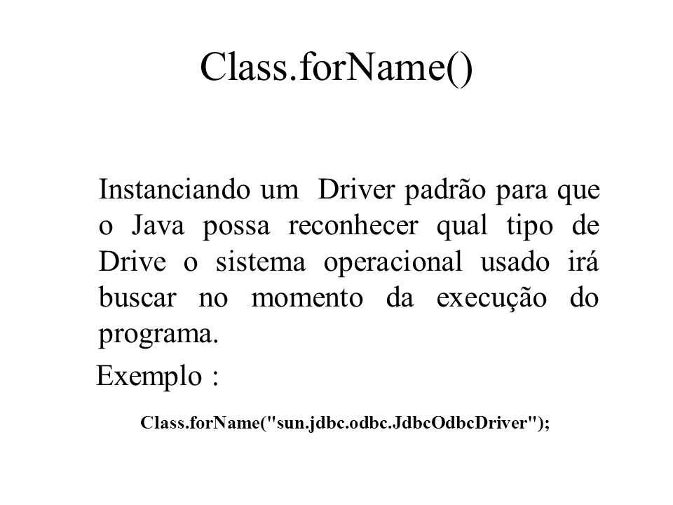 Class.forName()