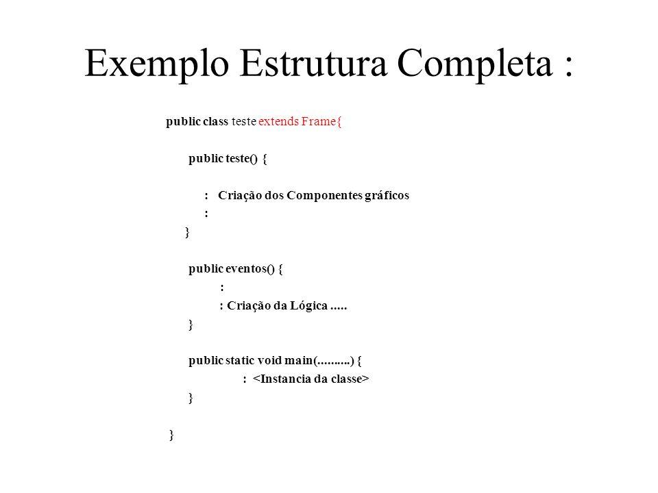 Exemplo Estrutura Completa :