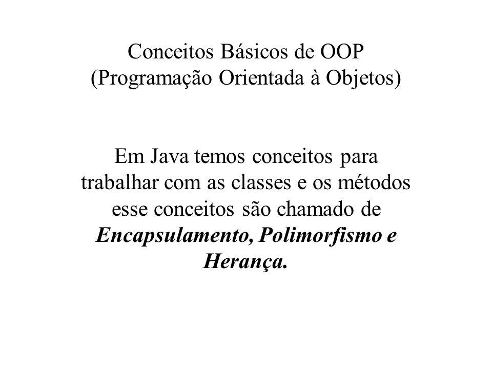 Conceitos Básicos de OOP (Programação Orientada à Objetos)