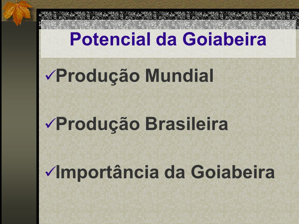 Potencial da Goiabeira