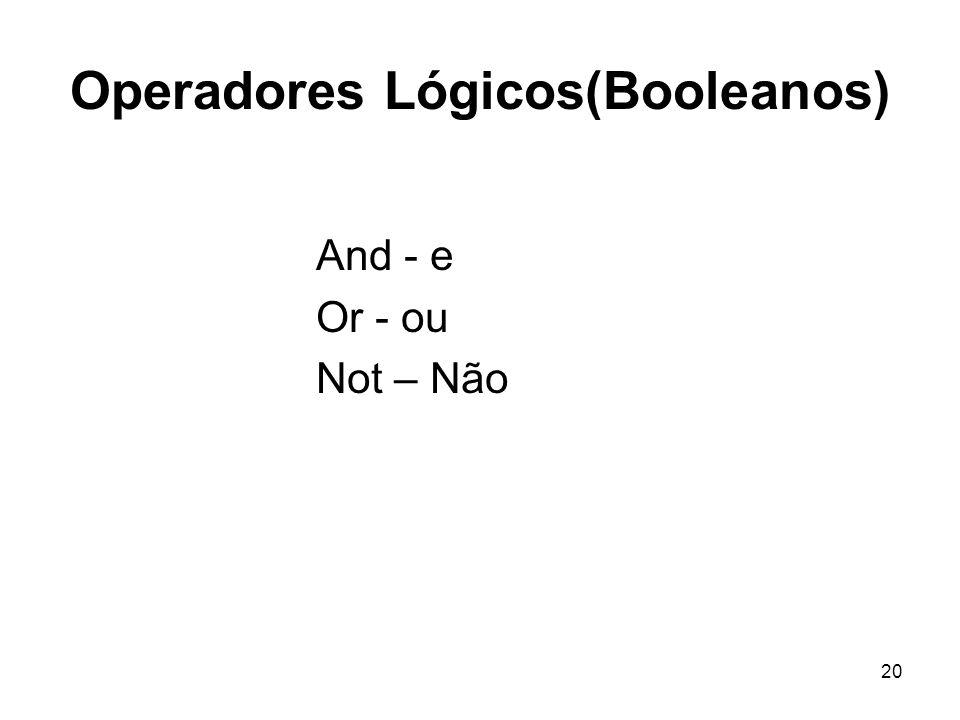 Operadores Lógicos(Booleanos)