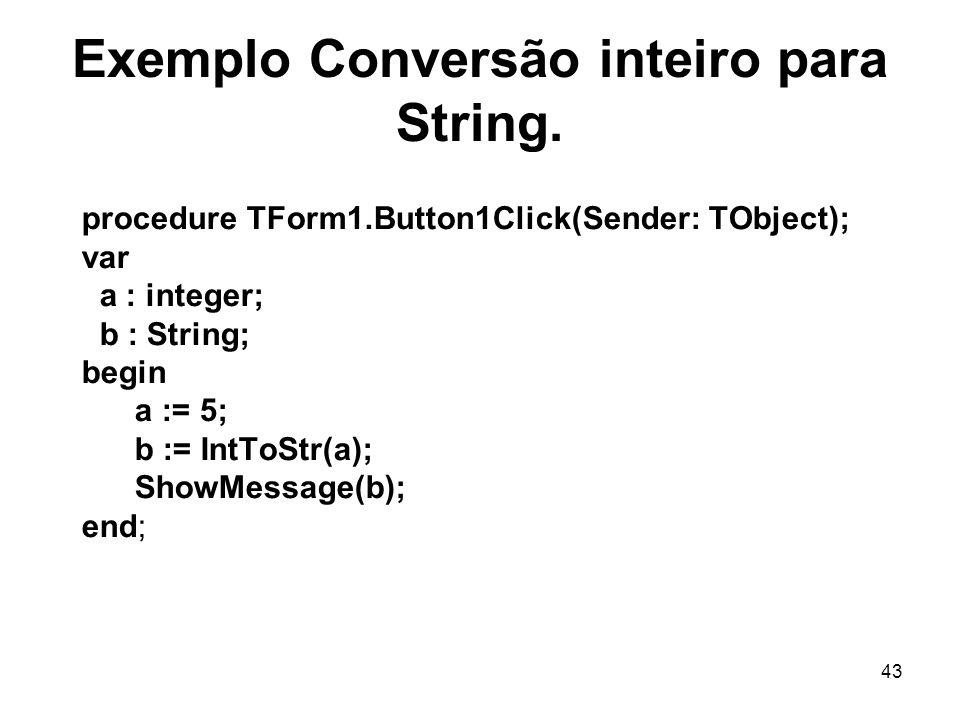 Exemplo Conversão inteiro para String.