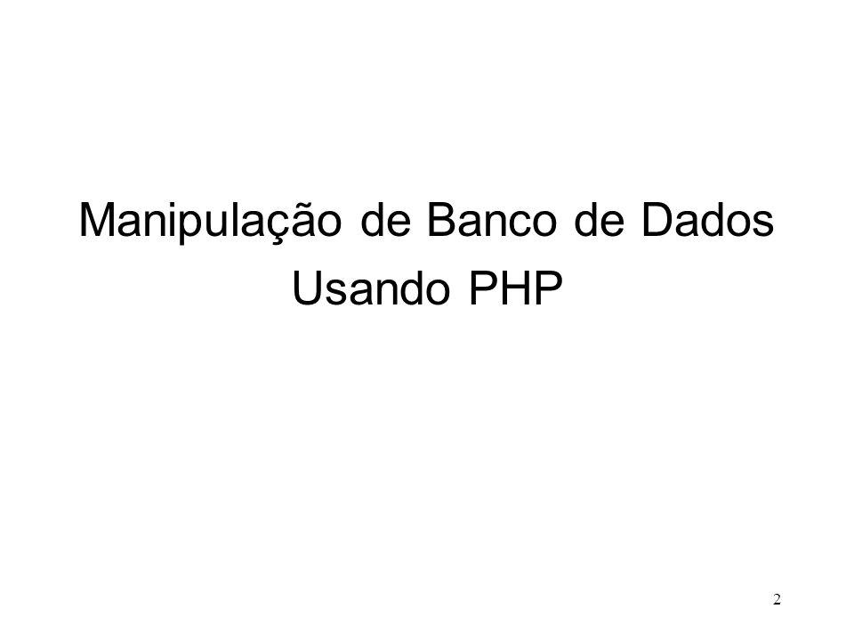 Manipulação de Banco de Dados Usando PHP