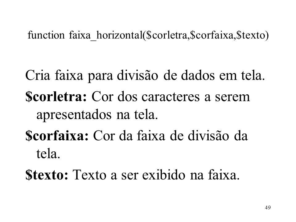 function faixa_horizontal($corletra,$corfaixa,$texto)