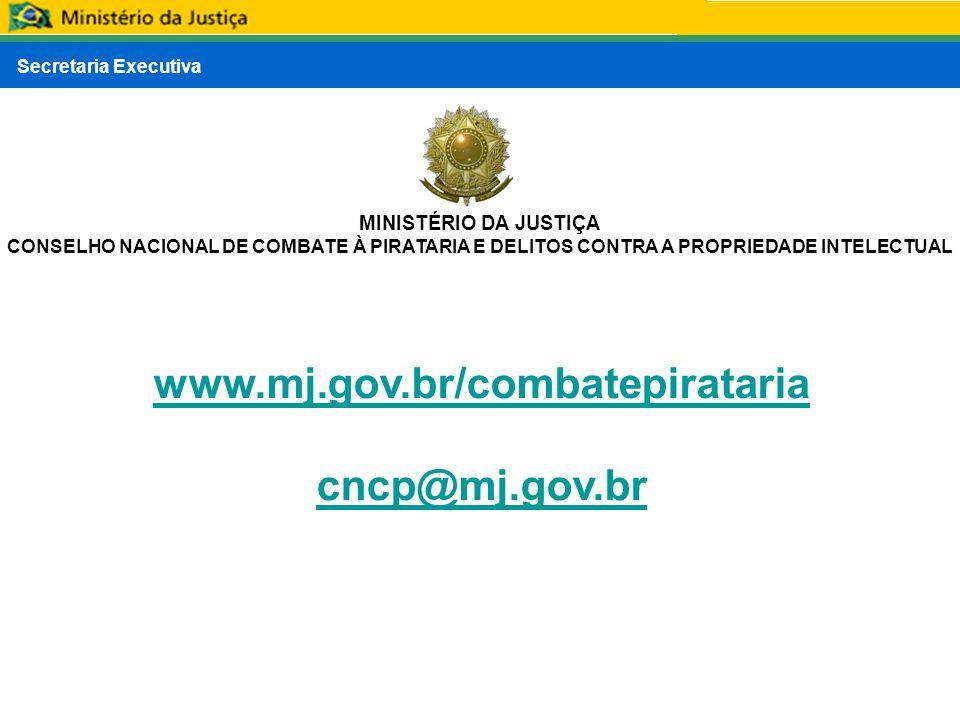 www.mj.gov.br/combatepirataria cncp@mj.gov.br