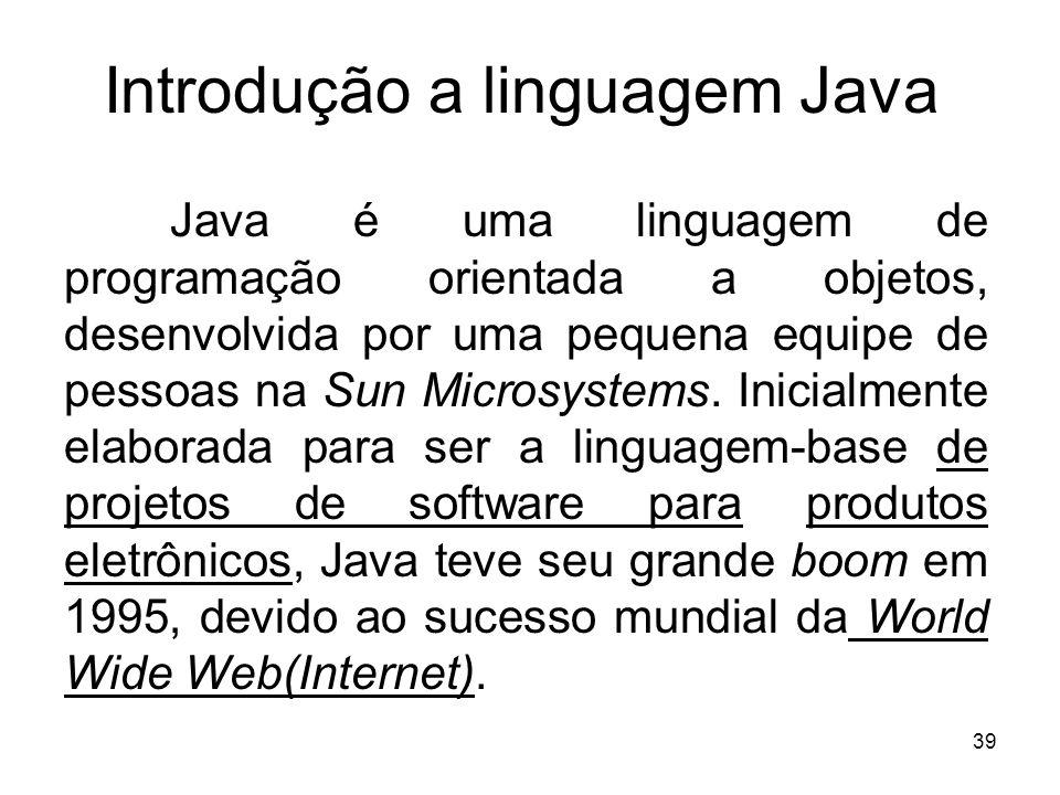 Introdução a linguagem Java