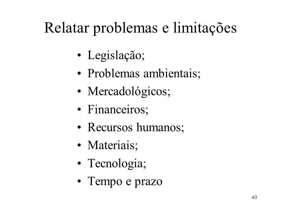 Relatar problemas e limitações