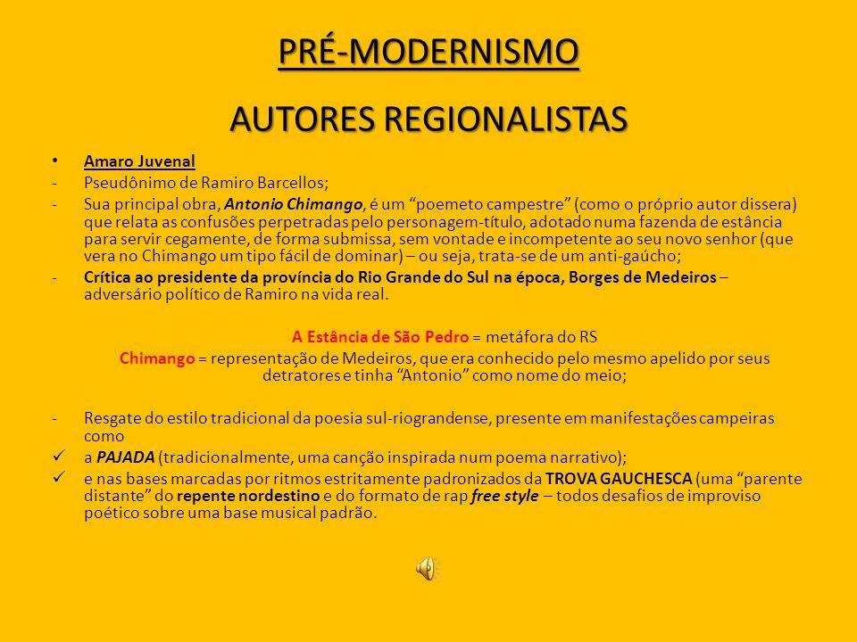 PRÉ-MODERNISMO AUTORES REGIONALISTAS