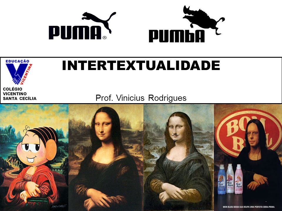 INTERTEXTUALIDADE Prof. Vinicius Rodrigues