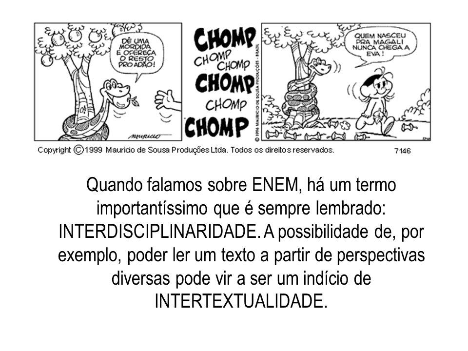 Quando falamos sobre ENEM, há um termo importantíssimo que é sempre lembrado: INTERDISCIPLINARIDADE.