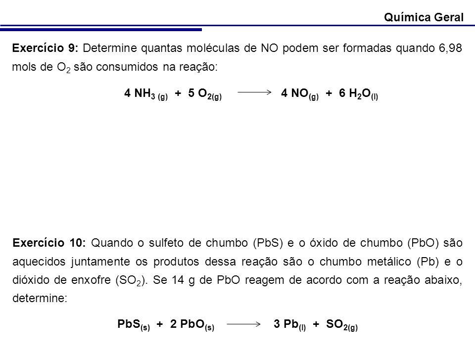 4 NH3 (g) + 5 O2(g) 4 NO(g) + 6 H2O(l)