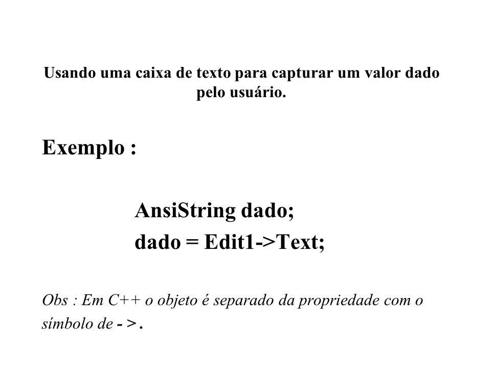 Usando uma caixa de texto para capturar um valor dado pelo usuário.