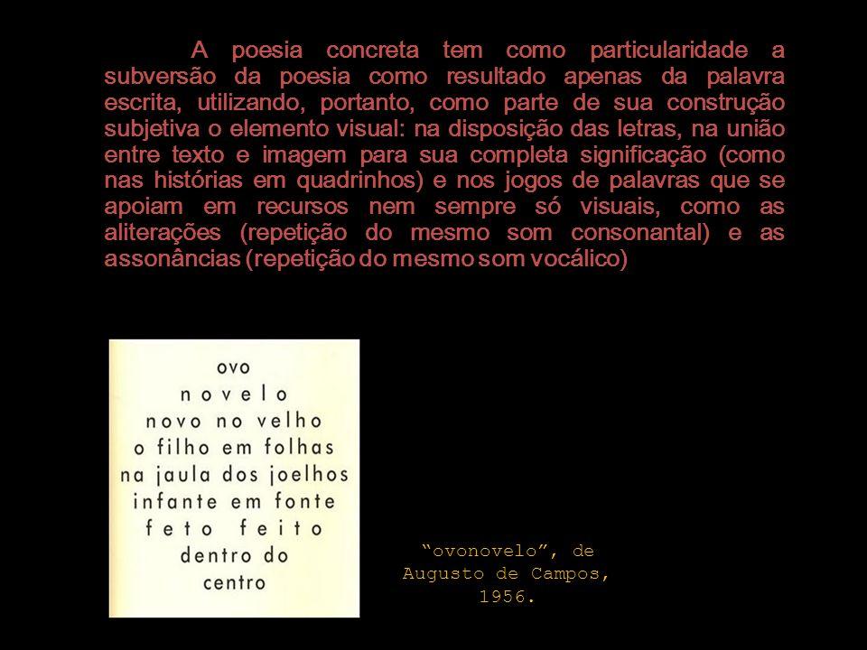 ovonovelo , de Augusto de Campos, 1956.
