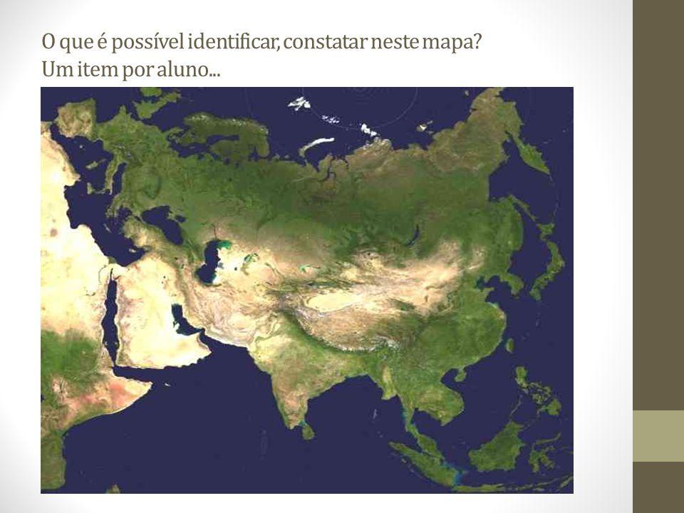O que é possível identificar, constatar neste mapa Um item por aluno...