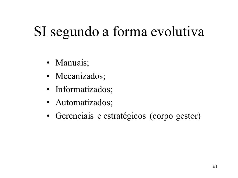 SI segundo a forma evolutiva