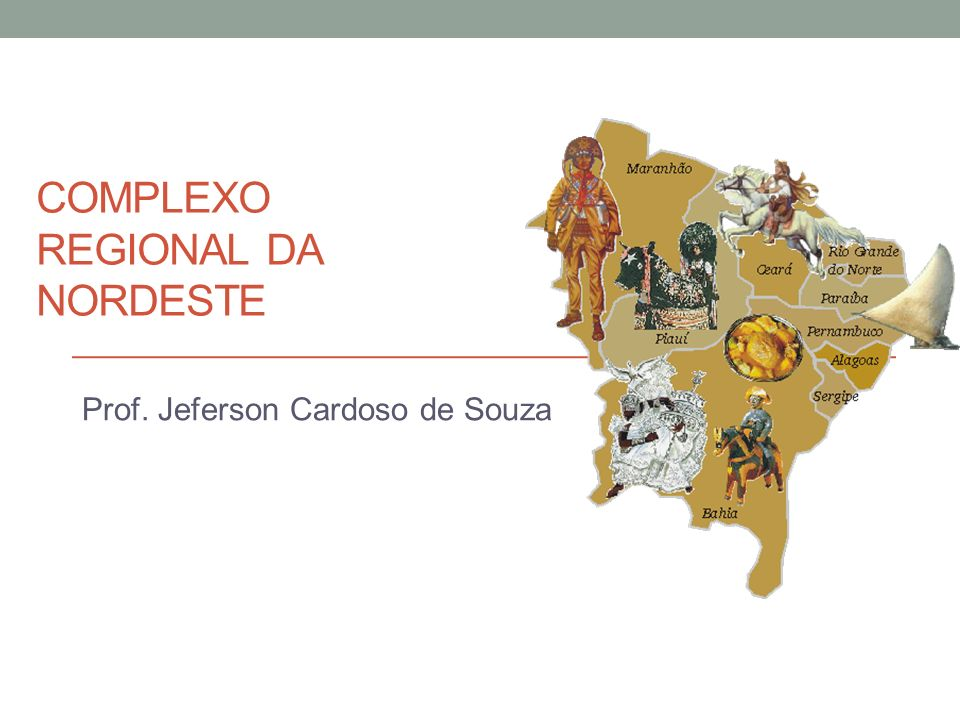 Complexo Regional da NORDESTE
