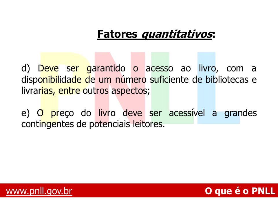Fatores quantitativos: