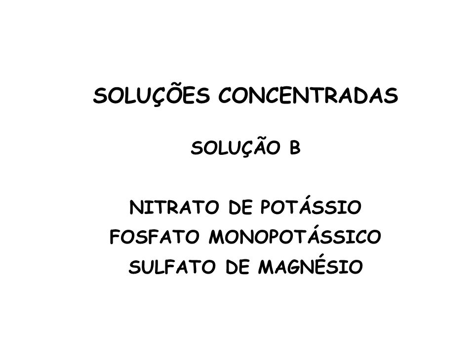 SOLUÇÕES CONCENTRADAS FOSFATO MONOPOTÁSSICO