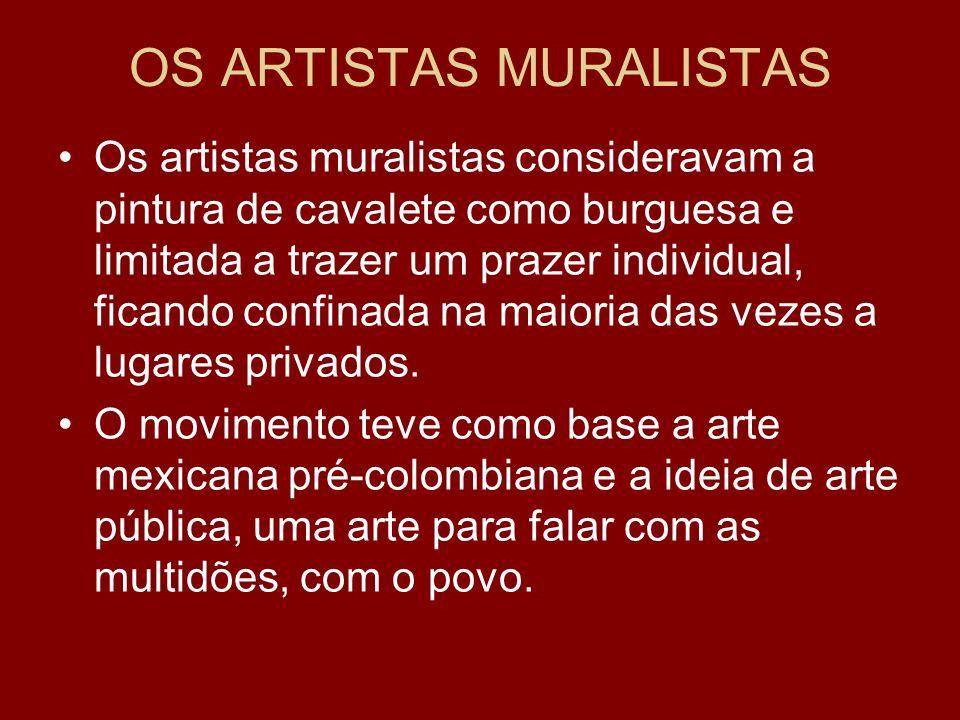 OS ARTISTAS MURALISTAS