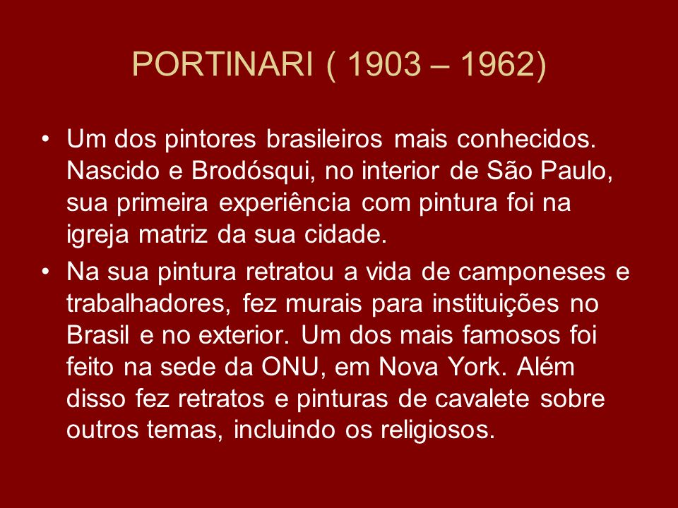 PORTINARI ( 1903 – 1962)
