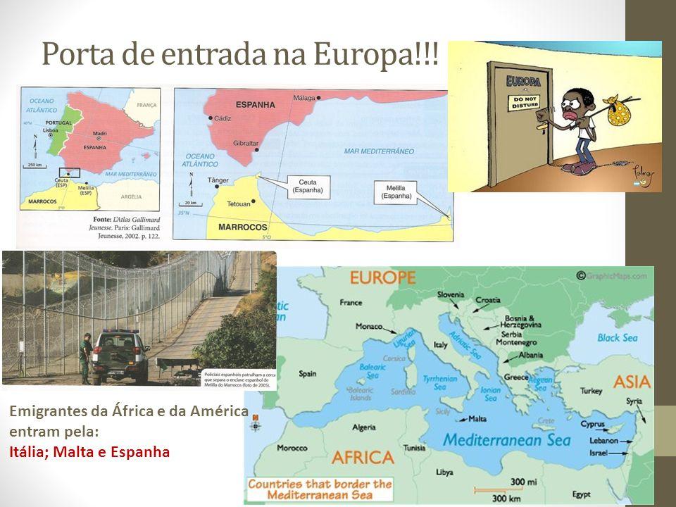 Porta de entrada na Europa!!!