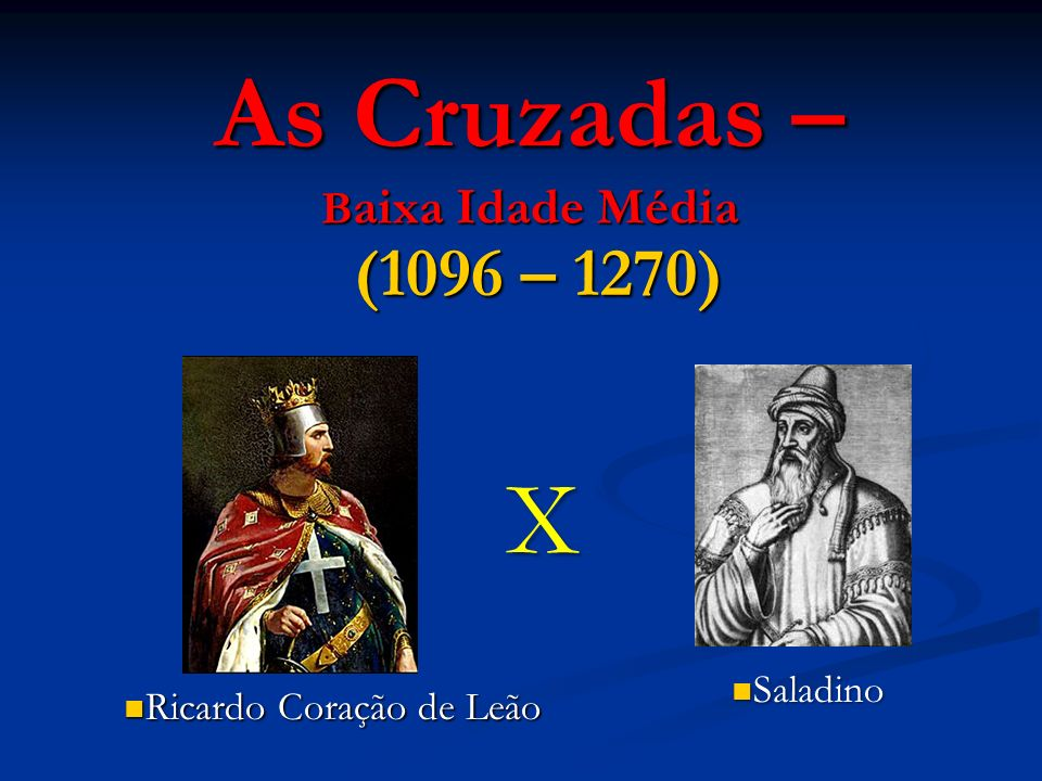 As Cruzadas – Baixa Idade Média