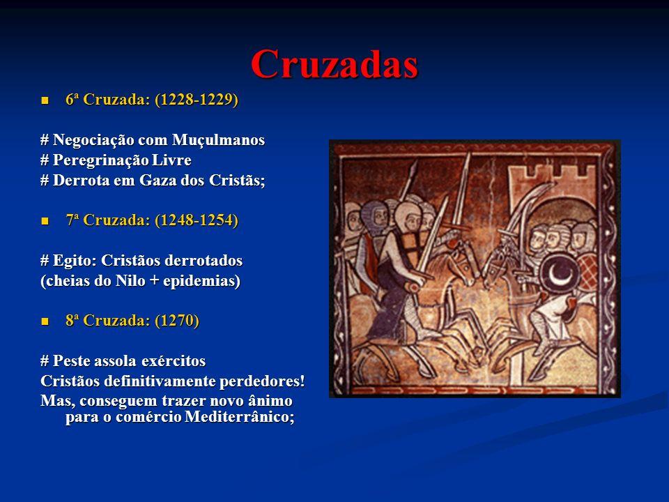 Cruzadas 6ª Cruzada: (1228-1229) # Negociação com Muçulmanos