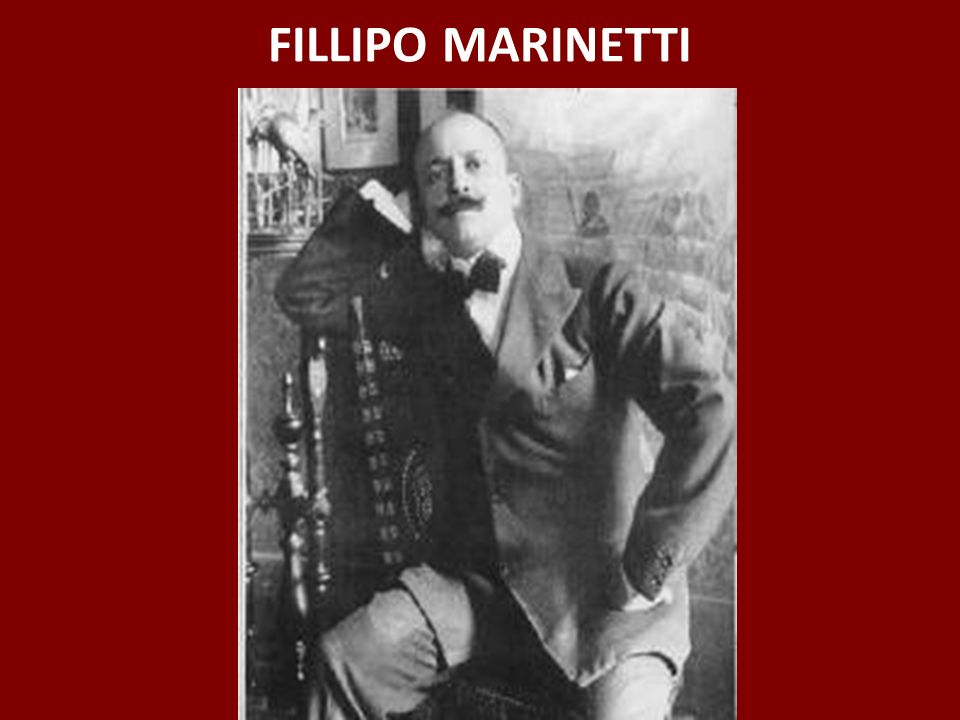 FILLIPO MARINETTI